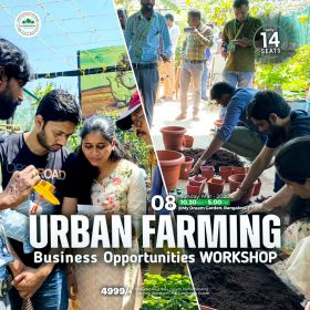Urban Farming, Business Opportunities Workshop on 08 - MARCH - 2020